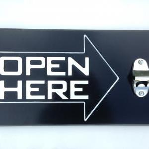 Open Here Bottle Opener